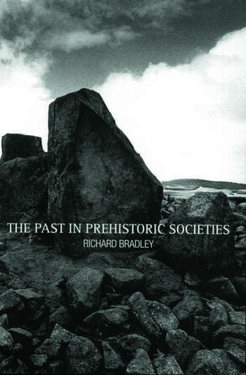 The Past in Prehistoric Societies book cover