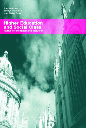 Higher Education and Social Class Issues of Exclusion and Inclusion book cover