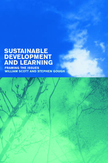 Sustainable Development and Learning: framing the issues book cover