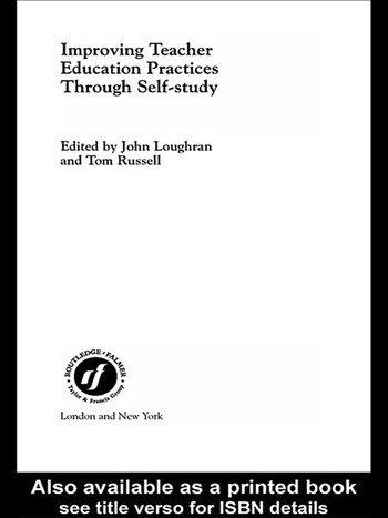 Improving Teacher Education Practice Through Self-study book cover