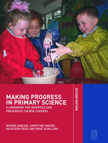 Making Progress in Primary Science A Study Book for Teachers and Student Teachers book cover
