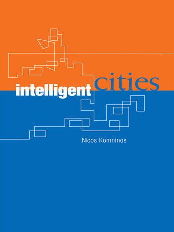 Intelligent Cities Innovation, Knowledge Systems and Digital Spaces book cover