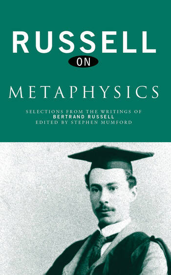 Russell on Metaphysics Selections from the Writings of Bertrand Russell book cover