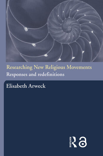 Researching New Religious Movements Responses and Redefinitions book cover