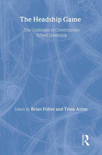 The Headship Game The Challenges of Contemporary School Leadership book cover