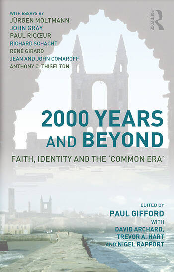 2000 Years and Beyond Faith, Identity and the 'Commmon Era' book cover