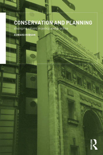 Conservation and Planning Changing Values in Policy and Practice book cover