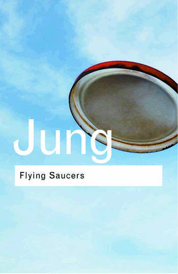 Flying Saucers A Modern Myth of Things Seen in the Sky book cover