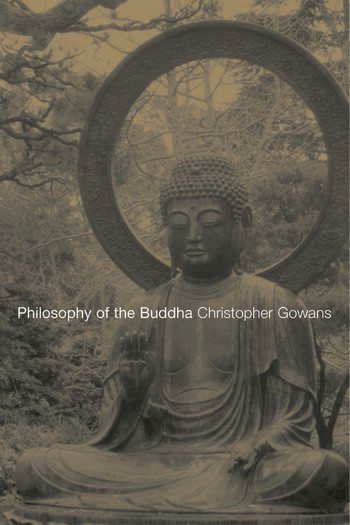 Philosophy of the Buddha An Introduction book cover
