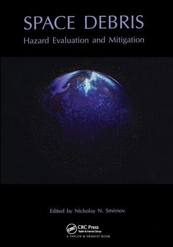 Space Debris Hazard Evaluation and Debris book cover