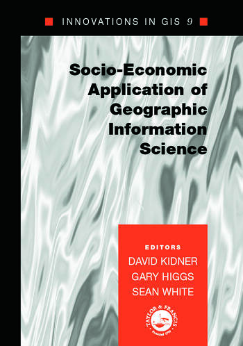 Socio-Economic Applications of Geographic Information Science book cover