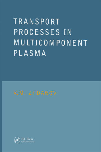 Transport Processes in Multicomponent Plasma book cover