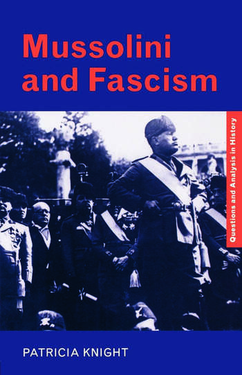 Mussolini and Fascism book cover