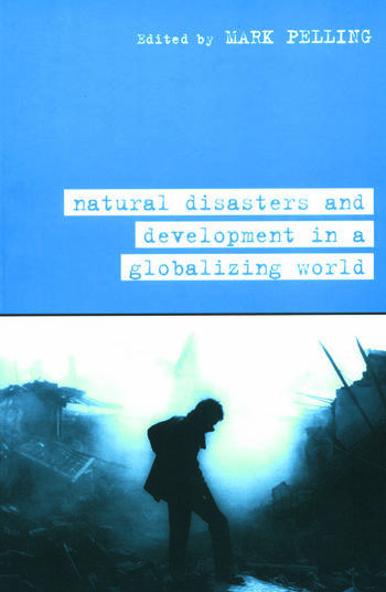 Natural Disaster and Development in a Globalizing World book cover
