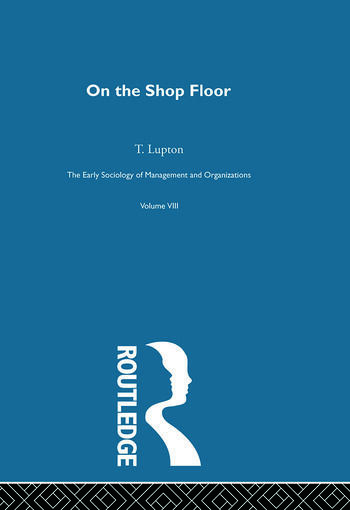 On the Shop Floor Two Studies of Workshop Organization and Output book cover