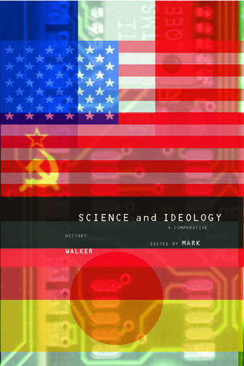 Science and Ideology A Comparative History book cover