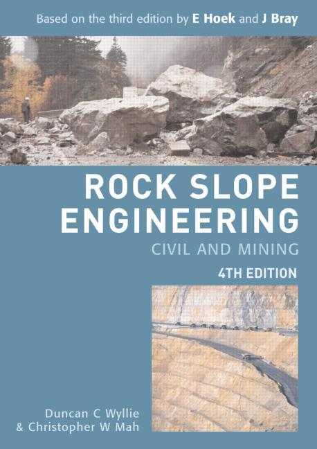 Rock Slope Engineering Fourth Edition book cover