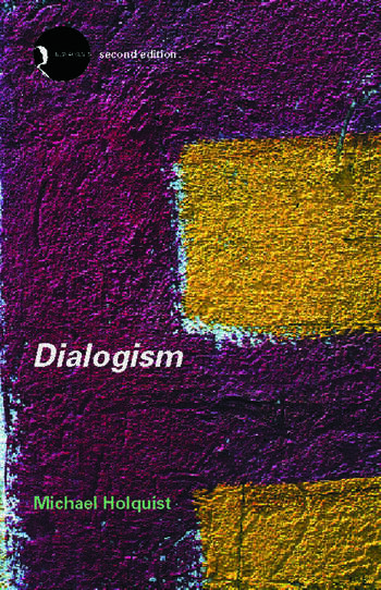 Dialogism Bakhtin and His World book cover