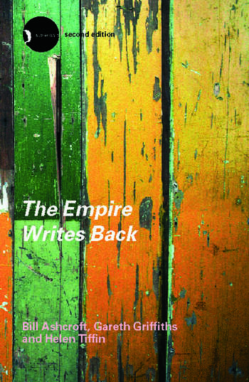 The Empire Writes Back Theory and Practice in Post-Colonial Literatures book cover