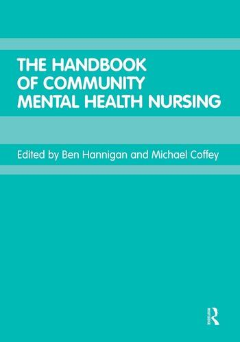 The Handbook of Community Mental Health Nursing book cover