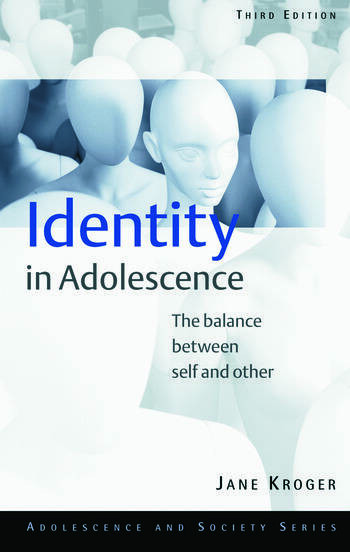 Identity In Adolescence The Balance between Self and Other book cover
