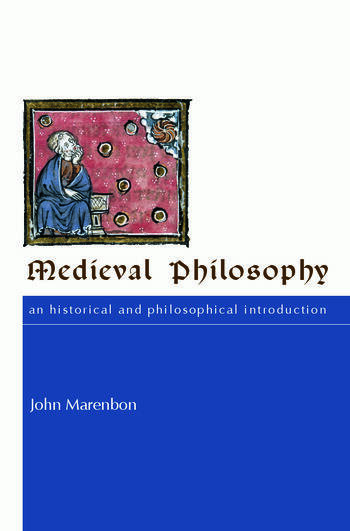 Medieval Philosophy An Historical and Philosophical Introduction book cover