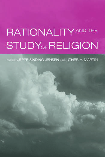 Rationality and the Study of Religion book cover