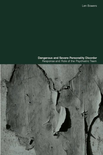 Dangerous and Severe Personality Disorder Reactions and Role of the Psychiatric Team book cover