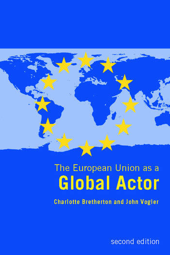 The European Union as a Global Actor book cover