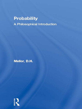 Probability A Philosophical Introduction book cover