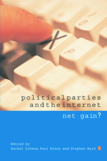 Political Parties and the Internet Net Gain? book cover