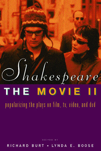 Shakespeare, The Movie II Popularizing the Plays on Film, TV, Video and DVD book cover