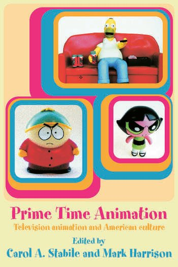 Prime Time Animation Television Animation and American Culture book cover