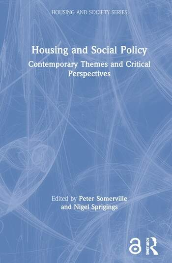 Housing and Social Policy Contemporary Themes and Critical Perspectives book cover