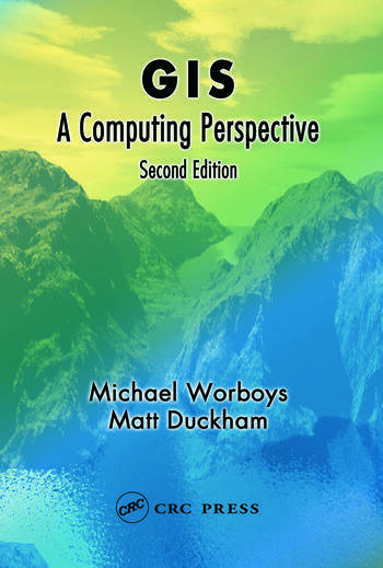 GIS A Computing Perspective, Second Edition book cover
