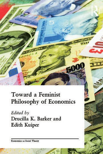Toward a Feminist Philosophy of Economics book cover