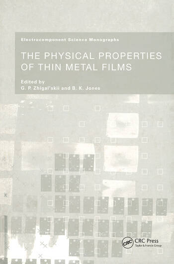 The Physical Properties of Thin Metal Films book cover