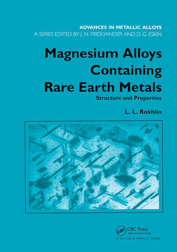 Magnesium Alloys Containing Rare Earth Metals Structure and Properties book cover