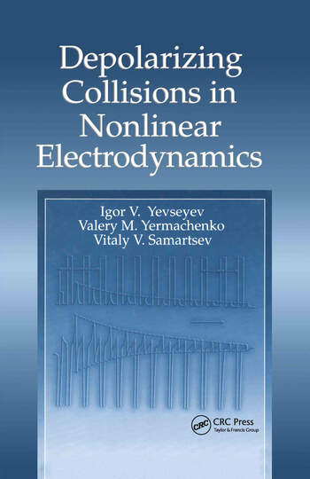 Depolarizing Collisions in Nonlinear Electrodynamics book cover