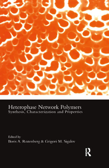 Heterophase Network Polymers Synthesis, Characterization, and Properties book cover