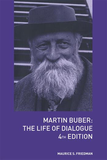 Martin Buber The Life of Dialogue book cover