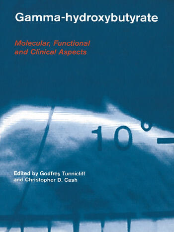 Gamma-Hydroxybutyrate Pharmacological and Functional Aspects book cover