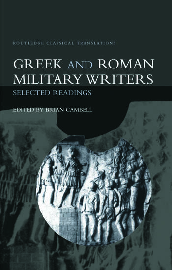 Greek and Roman Military Writers Selected Readings book cover