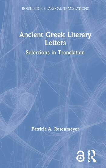 Ancient Greek Literary Letters Selections in Translation book cover