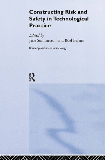 Constructing Risk and Safety in Technological Practice book cover