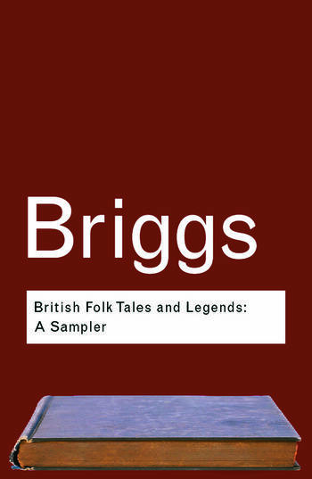 British Folk Tales and Legends A Sampler book cover