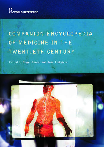 Companion Encyclopedia of Medicine in the Twentieth Century book cover