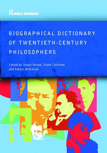 Biographical Dictionary of Twentieth-Century Philosophers book cover