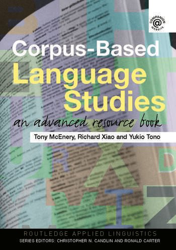 Corpus-Based Language Studies An Advanced Resource Book book cover