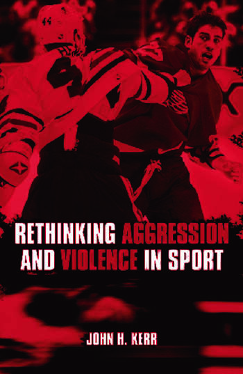 Rethinking Aggression and Violence in Sport book cover